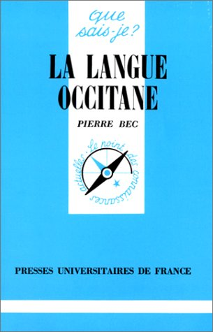 9782130396390: La Langue Occitane (Que sais-je?) (French Edition)