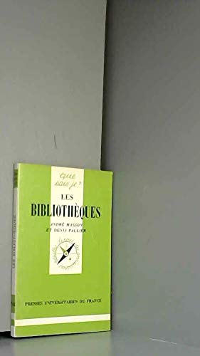 Les Bibliothèques (Que sais-je ?): André Masson; Denis