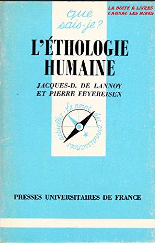9782130398455: L'éthologie humaine (Que sais-je ?)