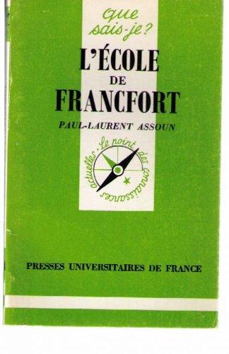9782130399902: L'Ecole de Francefort.