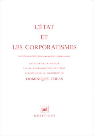 L'État et les Corporatismes (Questions): Dominique Colas