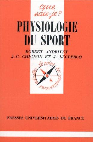 Physiologie du sport: Robert Andrivet, Jacques