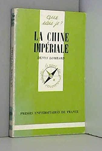 9782130402602: LA CHINE IMPERIALE (QSJ 1244)