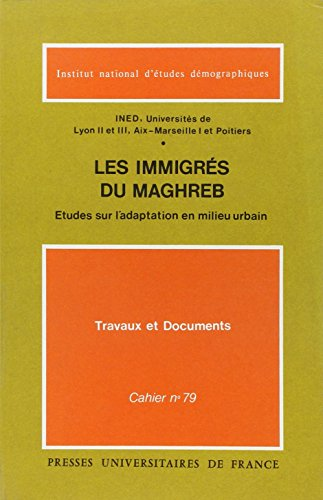 9782130408956: Les immigrés du Maghreb, 1re édition