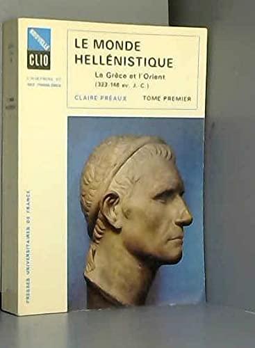 9782130413660: Monde hellenistique t.1 grece orient