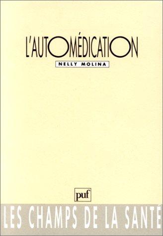 9782130414278: L'automédication