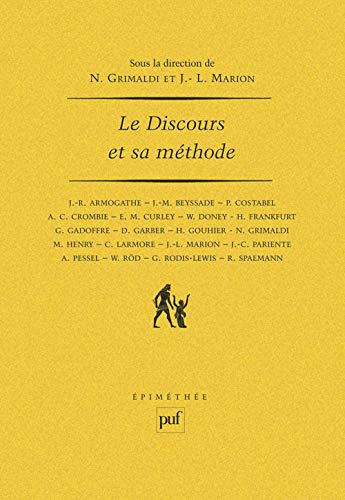 9782130414520: Le Discours et sa m�thode : [actes du] colloque [organis� en Sorbonne, les 28, 29, 30 janvier 1987]