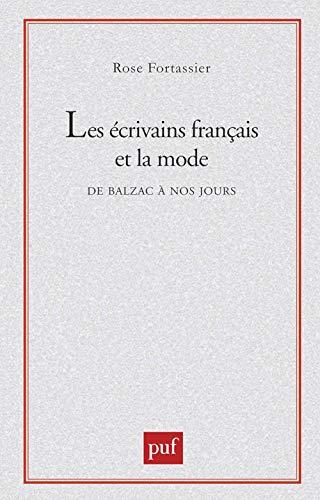 Les écrivains français et la mode, de: Rose Fortassier