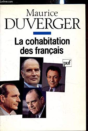 La cohabitation des Francais (French Edition): Duverger, Maurice