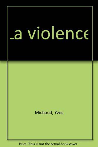 9782130415541: Broché - La violence