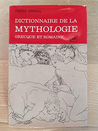 9782130416951: Dictionnaire de la mythologie grecque et romaine