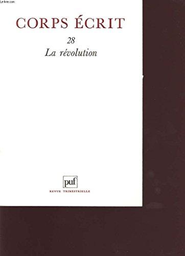 9782130417095: Corps Ecrit N.28 la Revolution