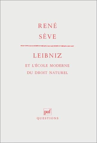 9782130417330: Leibniz et l'Ecole moderne du droit naturel