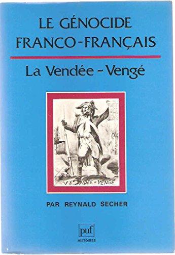 9782130417538: Le genocide franco-francais: La Vendee-Venge (Histoires) (French Edition)