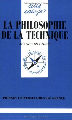 La philosophie de la technique (Que sais-je) - Presses universitaires de France - 01/01/1996