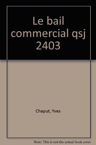 9782130417798: Le Bail commercial