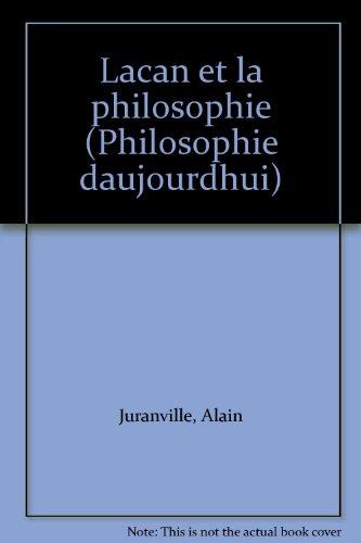 9782130418702: Lacan et la philosophie (Philosophie d'aujourd'hui)