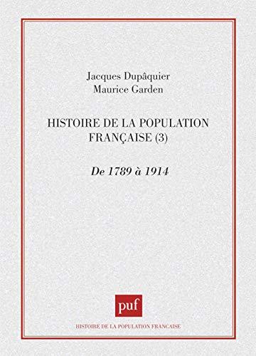 9782130419280: Histoire de la population française, tome 3, De 1789 à 1914