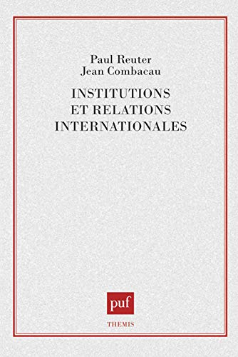 9782130419402: Institutions et relations internationales