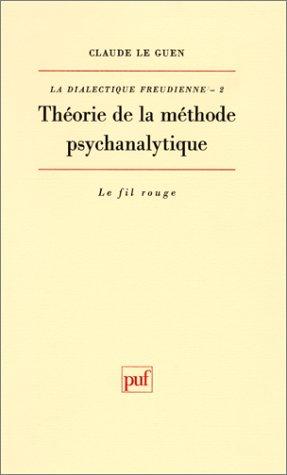 9782130419860: Théorie de la méthode psychanalytique (Le Fil rouge) (French Edition)