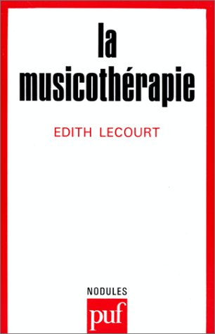 9782130420767: La Musicothérapie