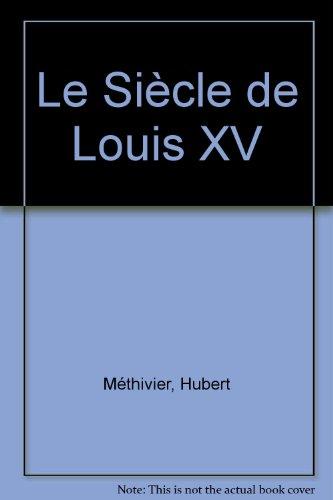 9782130420804: Le Siècle de Louis XV