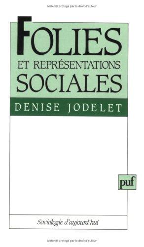 9782130421764: Folies et représentations sociales