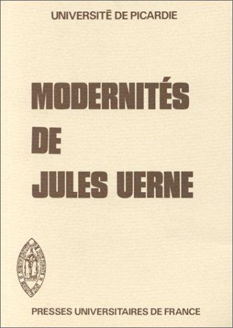 Les Modernités de Jules Verne, 1ère édition: Collectif