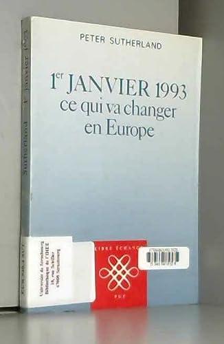 1er janvier 1993: Ce qui va changer: Sutherland, Peter