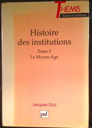 9782130422761: Histoire des institutions t.3 m-age