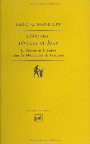 """9782130422785: Démons, rêveurs et fous : La défense de la raison dans les """"Méditations"""" de Descartes (Ancien prix éditeur : 33.50 € - Economisez 49 %)"""