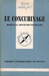 Le concubinage: Mireille Dewevre-Fourcade