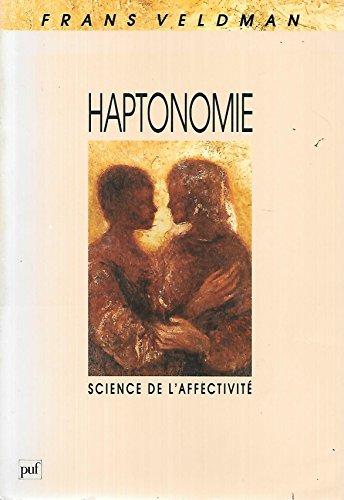 9782130423751: Haptonomie - science de l'affectivite