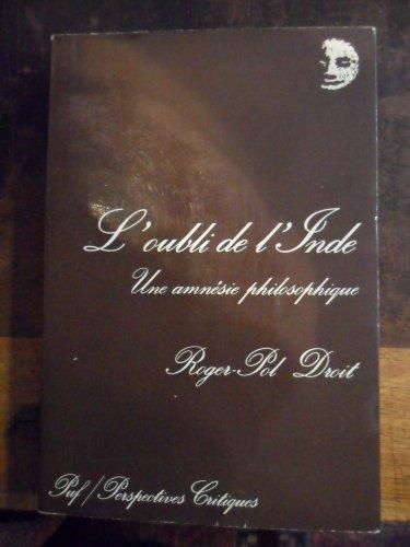 9782130424536: L'Oubli de l'Inde : Une amnésie philosophique (Perspectives critiques)