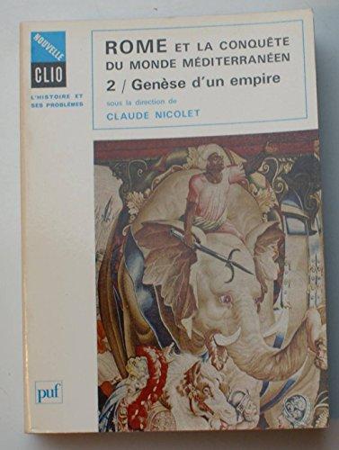 9782130424659: ROME ET LA CONQUETE DU MONDE MEDITERRANEEN. Tome 2