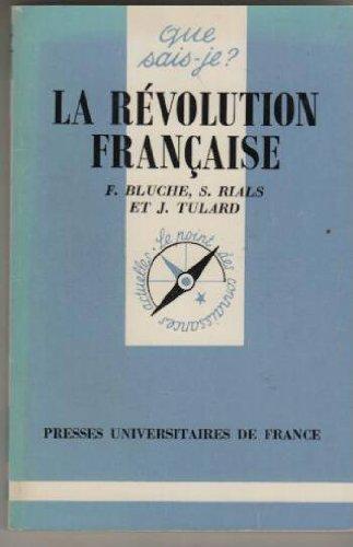 La Revolution Francaise.: Bluche, Frédéric; Jean