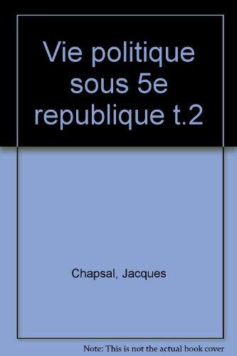9782130425175: La Vie politique sous la Ve République (Thémis)