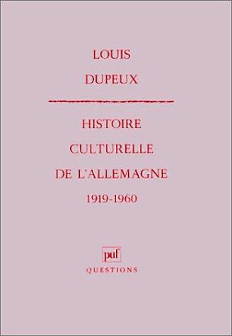 9782130425731: Histoire culturelle de l'Allemagne, 1919-1960