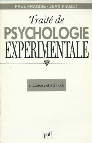 9782130426189: Traite de psychologie experimentale f1 : histoire et methode