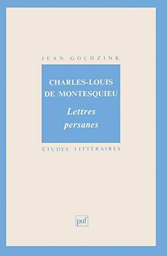 Montesquieu : Lettres persanes: Jean Goldzinc