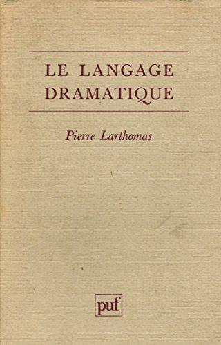 9782130426882: Le langage dramatique / sa nature, ses procédés