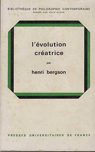 l'à volution crà atrice: Henri Bergson