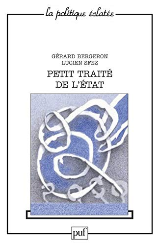 9782130427001: Petit traité de l'Etat (La Politique éclatée) (French Edition)
