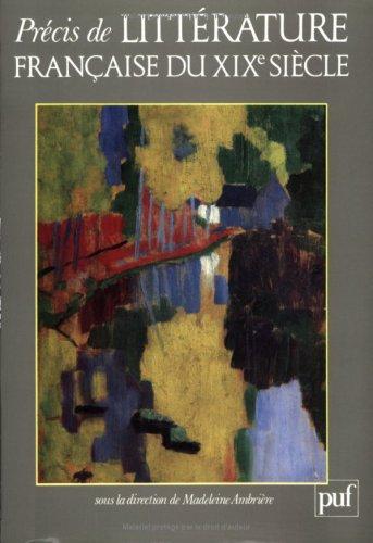 9782130427490: Précis de littérature française du XIXe siècle (French Edition)