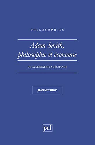9782130428329: Adam Smith : Philosophie et Economie