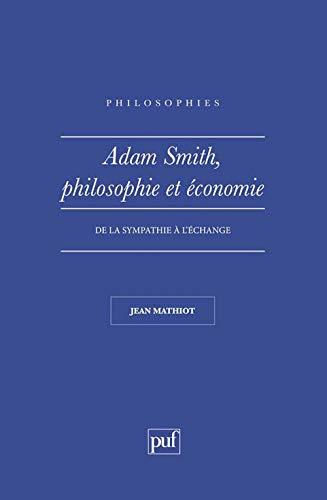 9782130428329: Adam Smith : Philosophie et Economie
