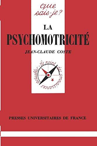 La psychomotricité: Coste, Jean-Claude