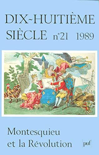 Montesquieu et la Revolution (Dix-huitieme siecle) (French Edition): Revue Dix-Huit Siecl