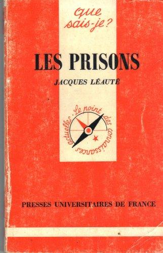 Les prisons: Jacques Léauté