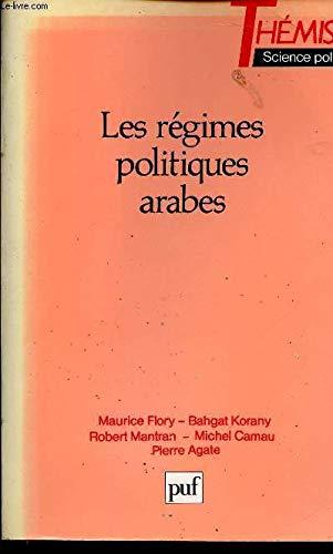 9782130429807: Les Régimes politiques arabes (Thémis) (French Edition)